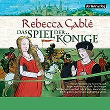 Das Spiel der Könige Hörspiel von Rebecca Gablé Gesprochen von: Udo Schenk, Hans-Michael Rehberg, Max von Pufendorf