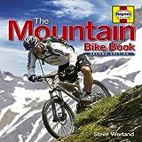 The Mountain Bike Book, Steve Worland, 1844256731