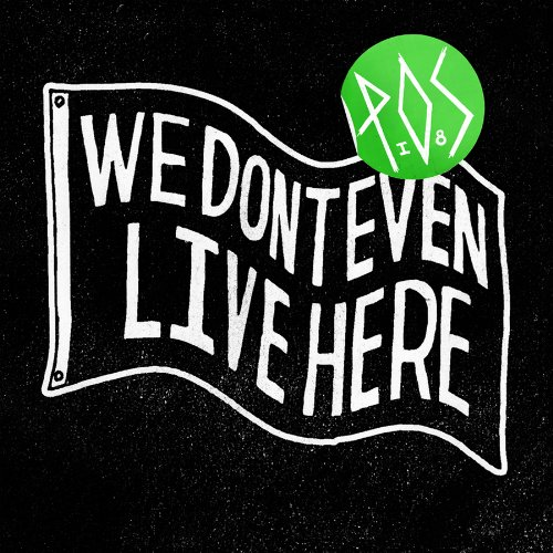 We Don't Even Live Here by Rhymesayers