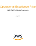 Operational Excellence Pillar: AWS Well-Architected Framework (AWS Whitepaper) (English Edition)