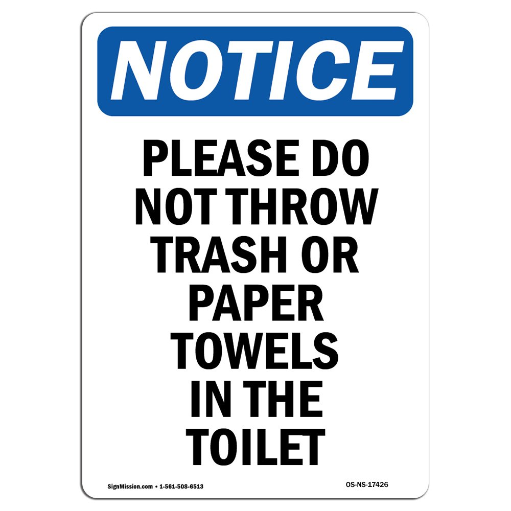 Amazon.com: OSHA Notice Signs - Please Do Not Throw Trash Or Paper Towels Sign | Extremely Durable Made in The USA Signs or Heavy Duty Vinyl Label | Protect ...