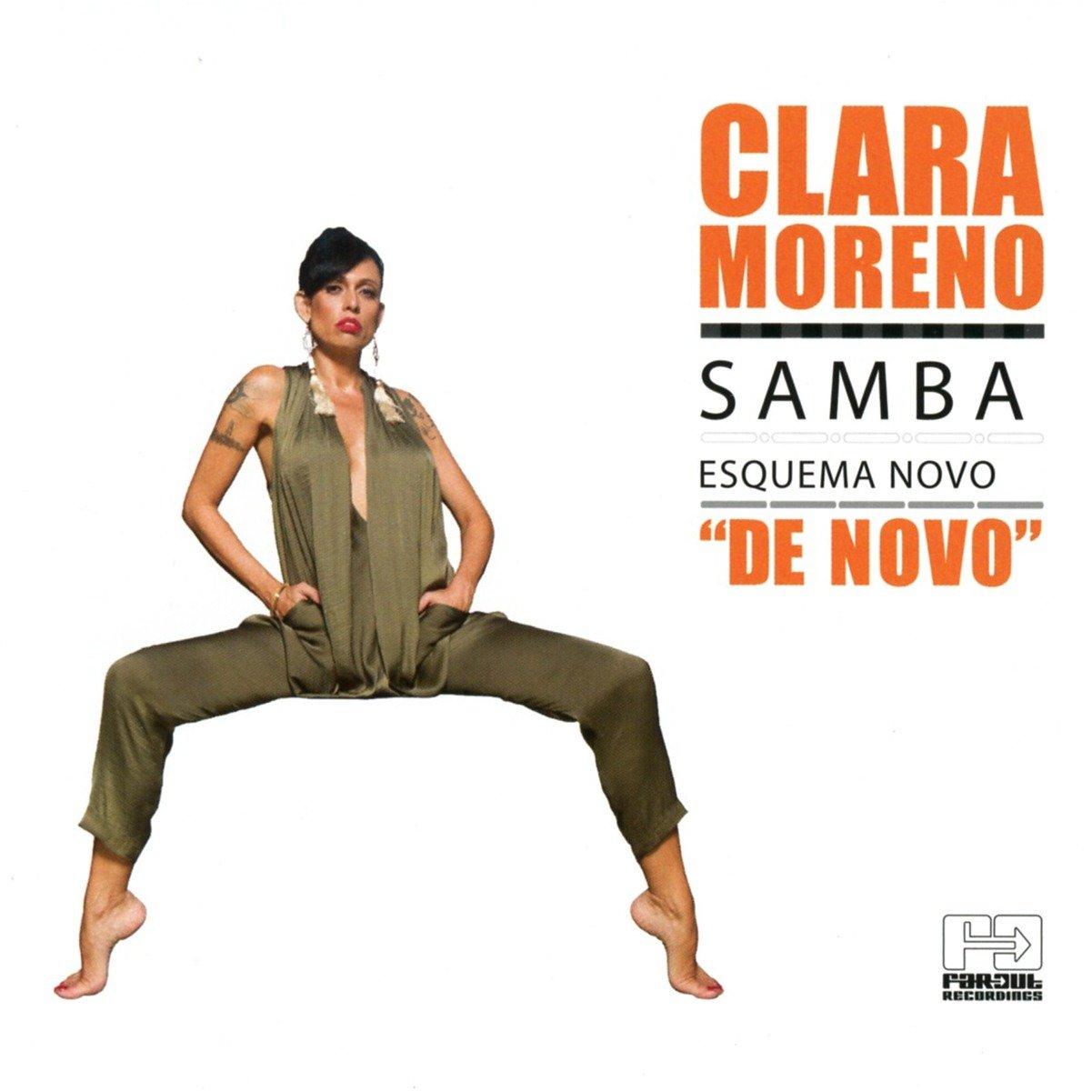 Samba Esquema Novo De Novo: Clara Moreno: Amazon.es: Música