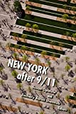 "Susan Opotow, ""New York After 9/11"" (Fordham UP, 2019)"