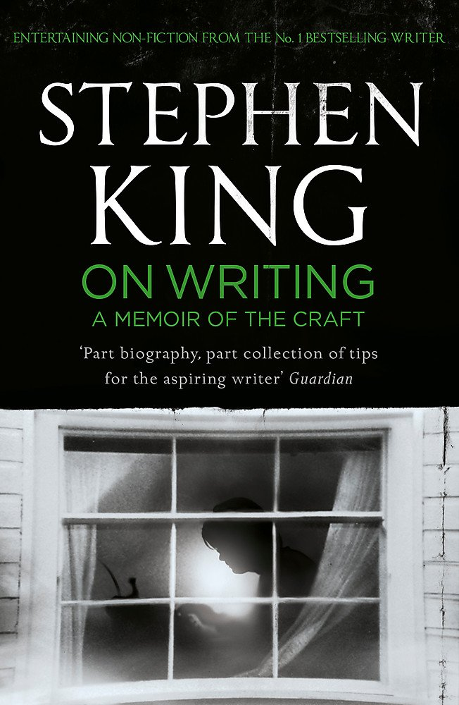 On Writing: A Memoir of the Craft: Amazon.co.uk: King, Stephen ...