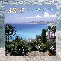 Book Nice et la Cote d'Azur: Photos de Nice et la Region Environnante. (Calvendo Places)