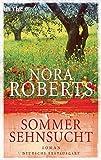 Sommersehnsucht: Roman (Der Jahreszeitenzyklus, Band 2)