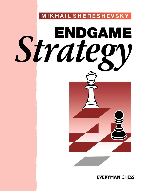 Endgame Strategy (Cadogan Chess Books): Mikhail Shereshevsky:  9781857440638: Amazon.com: Books