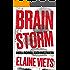 Brain Storm (Angela Richman, Death Investigator Book 1)