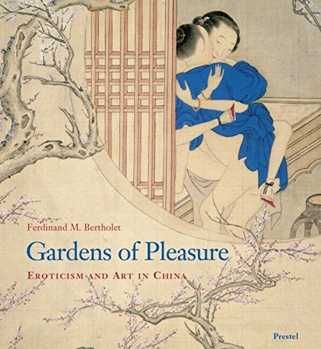 Gardens of Pleasure: Eroticism and Art in China