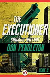 Chicago Wipeout (The Executioner Book 8)