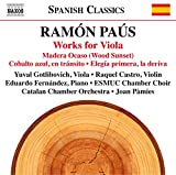 Ramón Paus: Works for Viola
