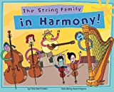 The String Family in Harmony!, Trisha Speed Shaskan, 1404860436