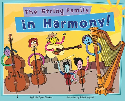 The String Family in Harmony! (Musical Families)