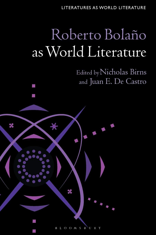 Roberto Bolaño as World Literature (Literatures as World Literature) pdf