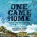 One Came Home Audiobook by Amy Timberlake Narrated by Tara Sands
