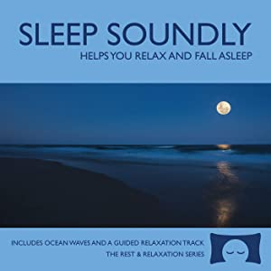 Sleep Soundly CD - Calming Guitar Music with Nature Sounds - Helps You Relax and Fall Asleep - Includes a Guided Meditation<span class=