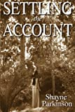 Settling the Account: Promises to Keep (Volume 3)