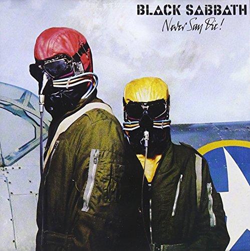 Never Say Die (Black Sabbath Never Say Die Cover Art)