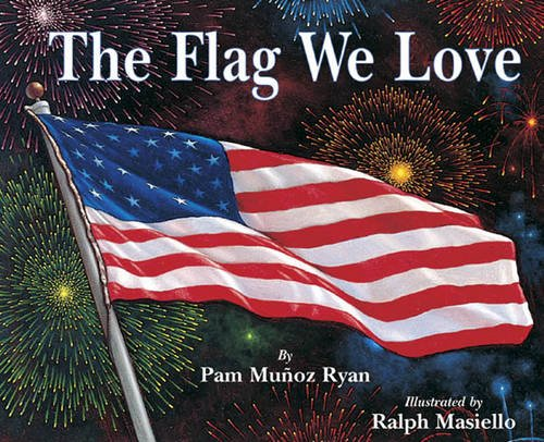 4TH OF JULY books for kids ages 1 year to 10 - toddler, preschool & school ageThe Flag We Love
