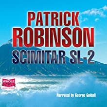 Scimitar SL2 Audiobook by Patrick Robinson Narrated by George Guidall