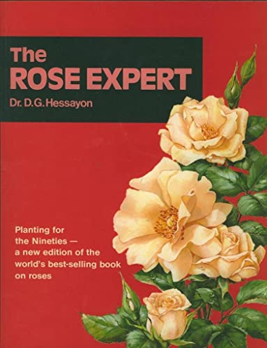 The Rose Expert: The world's best-selling book on roses (Expert books)