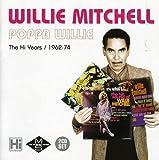 Poppa Willie: Hi Years 1962-1974