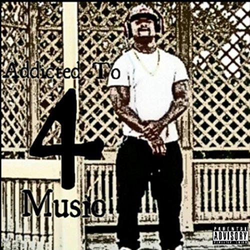 Addicted to Music 4 [Explicit]