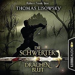 Drachenblut (Die Schwerter 2)