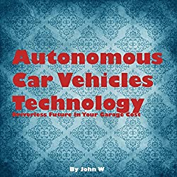 Autonomous Car Vehicles Technology