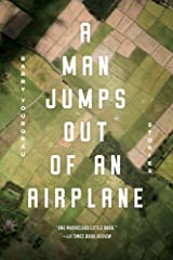 A Man Jumps Out of an Airplane: Stories Paperback