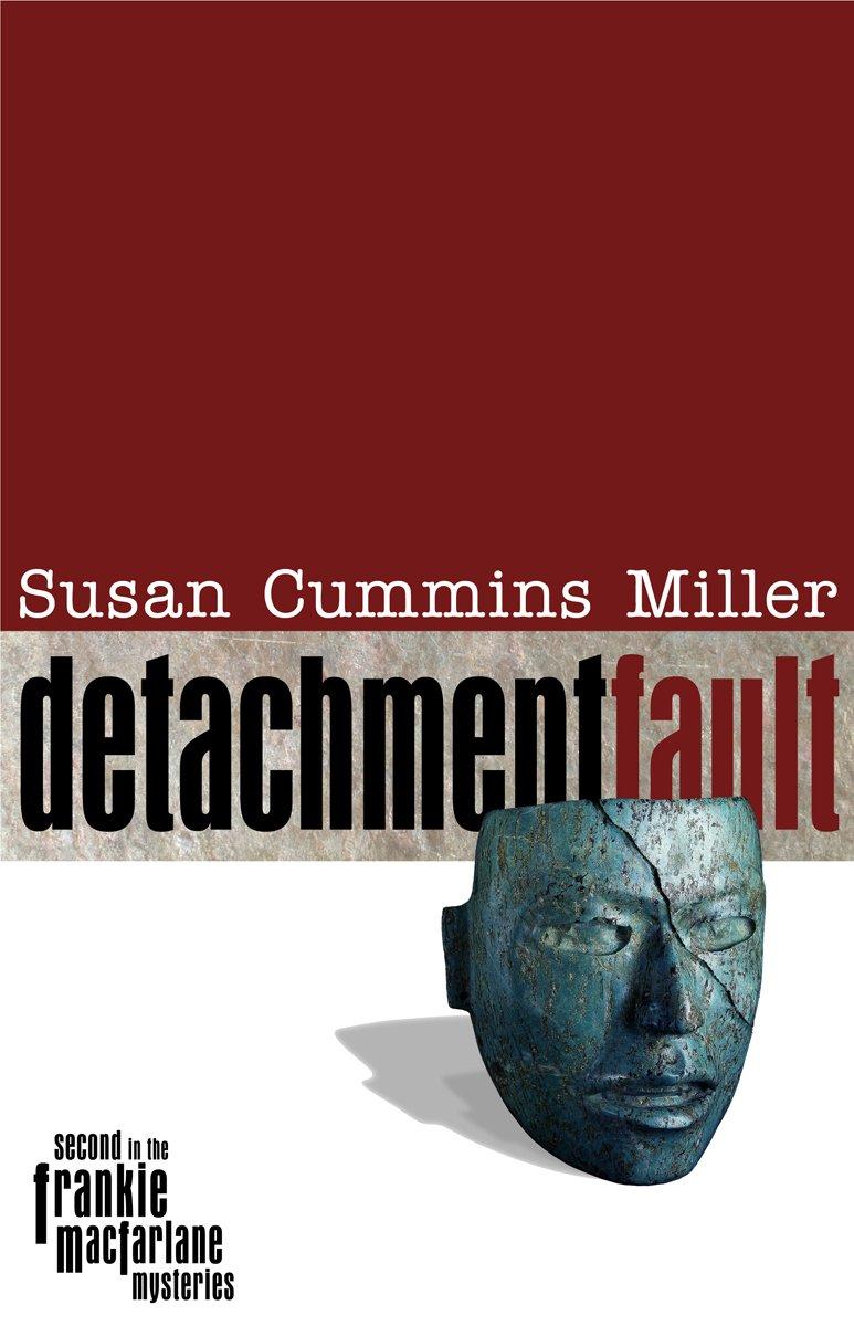 Detachment Fault (Frankie MacFarlane Mysteries) ebook