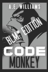 Code Monkey: BLM* Edition (Rocket Surgeon) Paperback