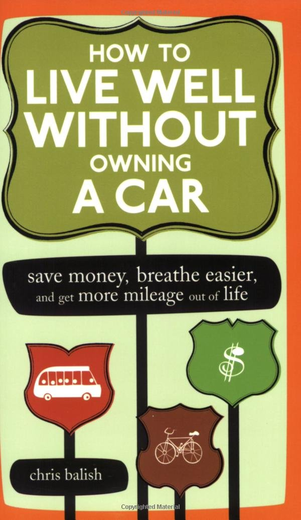 How to Live Well Without Owning a Car: Save Money, Breathe Easier ...