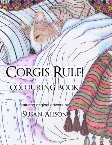 Corgis Rule! A dog lover's colouring -