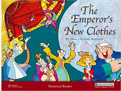 The Emperor's New Clothes: Primary 1 Theatrical Readers