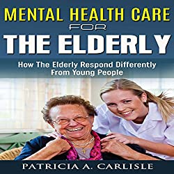 Mental Health Care for the Elderly