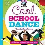 Cool School Dance: Fun Ideas and Activities to Build School Spirit