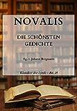 Novalis: Die schönsten Gedichte (Klassiker der Lyrik 25)