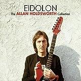 Eidolon - The Allan Holdsworth Collection