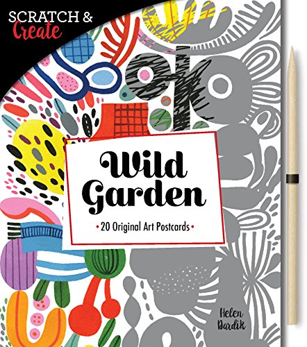 Scratch & Create: Wild Garden: 20 original art postcards