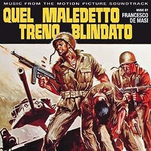 Francesco De Masi - Quel Maledetto Treno Blindato - Amazon.com Music