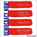 Democracy Now!: Twenty Years Covering the Movements Changing America Audiobook by Amy Goodman, David Goodman, Denis Moynihan - contributor Narrated by Amy Goodman