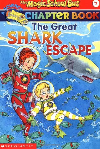 [R.e.a.d] The Great Shark Escape (The Magic School Bus Chapter Book, No. 7)<br />R.A.R