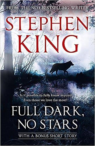 Full Dark No Stars Featuring 1922 Now A Netflix Film Amazoncouk Stephen King 8601234619642 Books