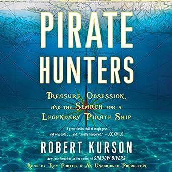Amazon com: Pirate Hunters: Treasure, Obsession, and the