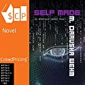 Self Made: Andersson Dexter, Book 1 Audiobook by M. Darusha Wehm Narrated by M. Darusha Wehm