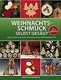 Weihnachtsschmuck selbst gesägt: Deko-Ideen aus Holz von einfach bis fortgeschritten