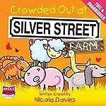 Crowded Out on Silver Street Farm | Nicola Davies