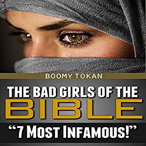 The Bad Girls of the Bible Audiobook