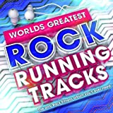 Worlds Greatest Rock Runnning Tracks - The Only Fitness Workout album you'll ever need